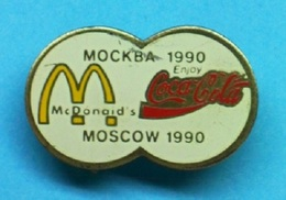 1 PIN'S //    ** Mc DONALD / COCA COLA / MOSCOW 1990 / MOCKBA 1990 ** - McDonald's
