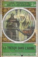 Le Trèsor Dans L'abîme Par Jean De La Hire - Collection Les Romans De La Jeunesse (Boivin) N°13 - Libros, Revistas, Cómics