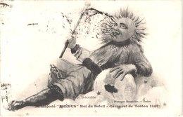 FR83 TOULON - Carnaval 1907 - Sa Majesté PHEBUS - Roi Du Soleil - Animée - Belle - Carnevale