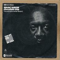 "7"" Single, Isaac Hayes - Chocolate Chip - Disco & Pop"