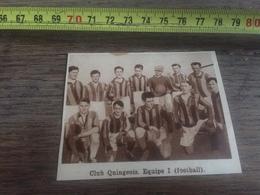1932 1933 M EQUIPE DE FOOTBALL CLUB QUINGEOIS QUINGEY - Vieux Papiers