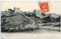 SAINT St BRIAC Le Petit Port Et Le Calvaire Des Marins ( Le Village ) Voyagé 1926 - Saint-Briac