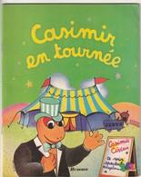 Rare Livre Casimir En Tournée - Livres, BD, Revues