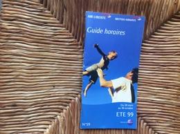 *AIR LIBERTÉ  *BRITISH AIRWAYS Guide Horaires Time-Table  ÉTÉ 1999 - Timetables