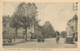 """CPA FRANCE 69 """"Villefranche Sur Saône, Ecole De Filles Place Claude Bernard"""" - Villefranche-sur-Saone"""