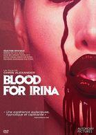 BLOOD FOR IRINA - Horror