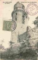 91 - Montlhéry - Restes De La Tour - Voir Scans Recto-Verso - Montlhery