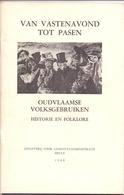 Tijdschrift Volkskunde & Folklore - Oude Volksgebruiken - Van Vastenavond Tot Pasen - Druk Heule 1960 - Histoire