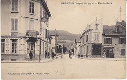 Granges , Rue De La Gare - Granges Sur Vologne