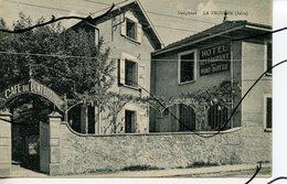 CPA . D38. LA TRONCHE. Hotel Restaurant Café Du PONT BOTTU . Edition BOURCIER GRENOBLE - La Tronche