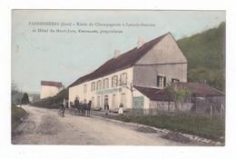 Pannessières.39.Jura.Route De Champagnole à Lons-le-Saunier Et L'Hôtel Du Mont-Jura,Chevillard,propriétaire.1911 - Autres Communes