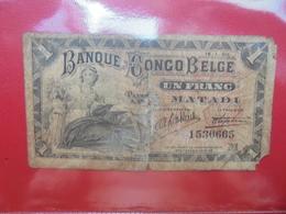 CONGO BELGE(MATADI) 1 FRANC 1920 TRES CIRCULER !!! (B.6) - [ 5] Congo Belga