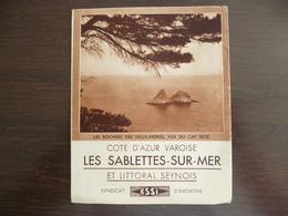 Les Sablettes Sur Mer. Saint Elme - Saint Mandrier.  La Seine Sur Mer -  Dépliant Touristique. - Otros Municipios