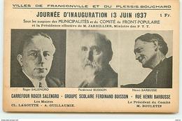 Villes De FRANCONVILLE Et Du PLESSIS-BOUCHARD - Journée D'Inauguration 13 Juin 1937 - Comité Front Populaire - Other Municipalities