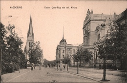 ! Alte Ansichtskarte Aus Magdeburg, Kaiser Otto Ring, Reformierte Kirche - Magdeburg