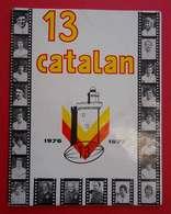 1976-1977 Brochure Du XIII Catalan Rugby Nombreux Clichés 24x31 Cm 40 Pages Imprimerie Du Capcir - Sport