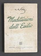 Francesco Nitti - Meditazioni Dell'esilio - 1^ Ed. 1947 - Libros, Revistas, Cómics