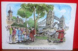 Humour - Artwork By Rupert Besley Controlling TOWER Of LONDON Ed. Arthur Dixon CARTOLINA Non Viaggiata - Humour