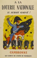 @@@ MAGNET - A La Loterie Nationale, Il Aurait Gagné ! Cambronne Qui Sortait De L'enfer De Waterloo - Reklame