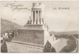 Carte  Parfumée : Le Trophée D'Auguste : Parfumerie Mont-Agel , Usine De La Turbie .Riviera Française .(9,5x6,3) . - Cartes Parfumées