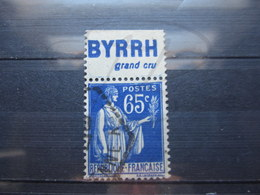 """VEND BEAU TIMBRE DE FRANCE N° 365 + PUBLICITE """" BYRRH """" !!! - Advertising"""