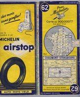 Carte Géographique MICHELIN - N° 062 CHAUMONT - STRASBOURG 1954 - Strassenkarten