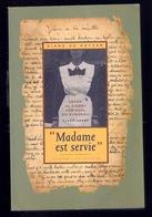 MADAME EST SERVIE LEVEN IN DIENST VAN ADEL EN BURGERIJ 1900-1995 375blz ©1995 MEID DIENSTBODE KEUKEN Geschiedenis Z744 - History