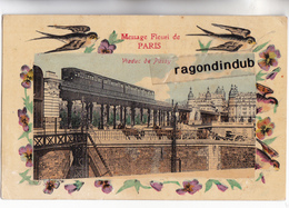"""CPA - 75 - PARIS (16ème) - Passage Du METRO AERIEN Au Viaduc De PASSY """"Message Fleuri De PARIS"""" - CARTE RARE Bel état - - Metro"""