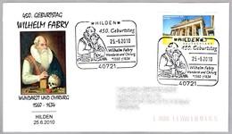 450 ANIV. WILHELM FABRY, Cirujano - Surgeon. Hilden 2010 - Medicina