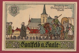 Allemagne 1 Notgeld  75 Pfenning  Stadt Saalfeld A Saale (RARE) Dans L 'état N °4577 - Verzamelingen