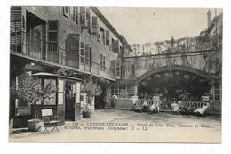 CPA 70 LUXEUIL LES BAINS Hôtel Du Lion Vert Terrasse Et Cour  A. GRILLE Propriétaire Téléphone 11 - Luxeuil Les Bains