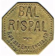 Nécessité - Jeton De Bal - RISPAL - Paris 12ème - Monétaires / De Nécessité