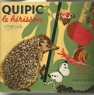 LIVRE POUR ENFANTS / QUIPIC LE HERISSON - ALBUMS DU PERE CASTOR 1971 - Non Classés