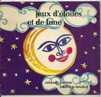 LIVRE POUR ENFANTS / JEUX D'ETOILES ET DE LUNE - COLLECTION MILLE IMAGES 1976 - Non Classés