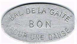 Nécessité - Jeton De Bal - Bal De La Gaité - Non Localisé...? - Monétaires / De Nécessité