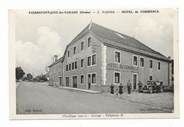 CPA 25 PIERREFONTAINE LES VARANS Hôtel Du Commerce - Francia