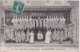 Rare CPA  Aubusson  (23)   Boucherie Sourioux Place Generale Espagne Belle Devanture    Pas D'editeur - Aubusson
