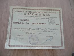 Action Coopérative Cantonale D'Approvisionnement De Roujan 1948 Certificat 3 Parts Sociales - Agriculture