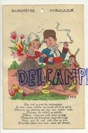 Carte Baromètre Miraculeux. Couple D'enfants Hollandais,pipe, Tulipes, Moulin. Signée EMY. 1949 - Tarjetas De Fantasía