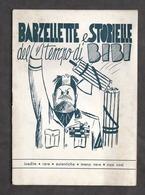 Satira - Barzellette E Storielle Del Tempo Di Bibi - 1^ Ed. 1945 - Libros, Revistas, Cómics