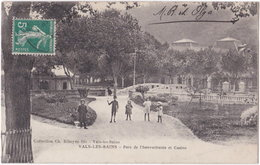 07. VALS-LES-BAINS. Parc De L'Intermittente Et Casino - Vals Les Bains