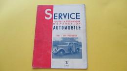 Revue Ancienne Numéro 3, SERVICE Toute La Technique Réparation Automobile: 201 - 301 Peugeot - Old Paper