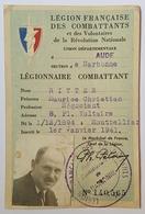 CARTE LEGION FRANCAISE DES COMBATTANTS ET DES VOLONTAIRES DE LA REVOLUTION NATIONALE - PETAINISME - ORGANISATION - Documents