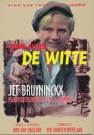 Jef Bruyninckx - Voor Altijd DE WITTE - Théâtre