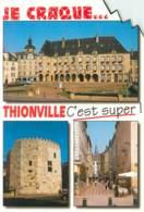 57 - THIONVILLE - MULTIVUES - Thionville