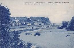MAUVES SUR LOIRE - La Gare, Les Coteaux Et La Grève - Mauves-sur-Loire