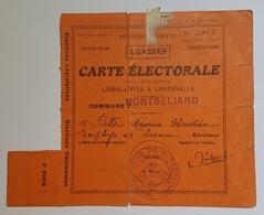 CARTE ELECTORALE - FRANCE - LEGISLATIVES ET CANTONALES - 1928 - COMMUNE DE MONTBELIARD - DOUBS - TAMPON VILLE - Documentos Históricos