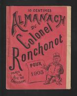 Almanach Du COLONEL RONCHONOT Pour 1903  - 34 Pages - Livret Très Original Et Rare - 12 Photos - Calendriers