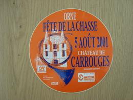 AUTOCOLLANT FÊTE DE LA CHASSE 5 AOÛT 2001 ORNE CHATEAU DE CARROUGES - Stickers