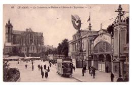 5361 - Le Mans ( 72 ) - La Cathédrale , Le Théâtre , Et L'Entrée De L'Exposition - L.L. N°05 - - Le Mans